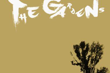 The Gardens plagat