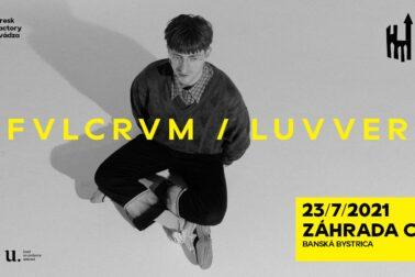 Koncert FVLCRVM_Luvver