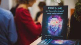 Michaela Fialová: Psychosomatika – schopnosť vidieť svoj život v súvislostiach a meniť ho
